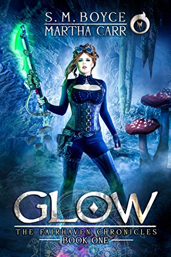 Glow: The Revelations of Oriceran (The Fairhaven Chronicles Book 1) cover