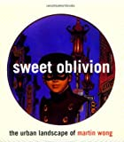 Sweet Oblivion, Dan Cameron, 0847821021