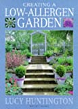 Creating a Low-Allergen Garden, Lucy Huntington, 1857324544