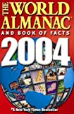 The World Almanac and Book of Facts 2004, Ken Park and World Almanac Editors, 0886879108