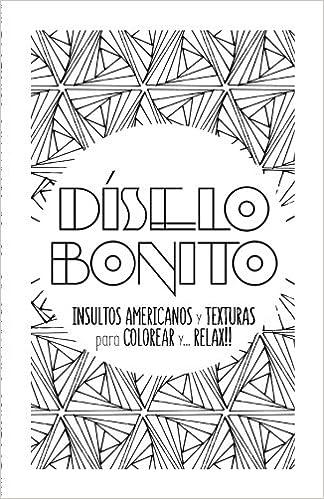 Amazon.com: Diselo Bonito: Cuaderno de colorear para adultos con ...