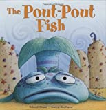 The Pout-Pout Fish (A Pout-Pout Fish Adventure)