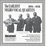 The Earliest Negro Vocal Quartets: 1894-1928