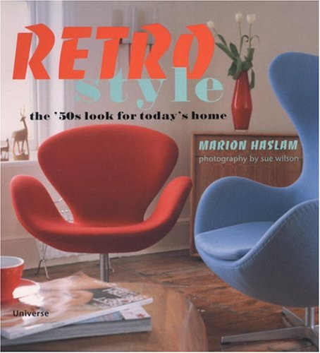 Retro Style : The '50s Look for Today's Home 51JPW8GGVBL