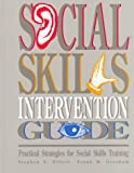 img - for Social Skill Intervention Guide: Practical Strategies for Social Skills Training book / textbook / text book