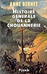 Histoire générale de la chouannerie par Bernet