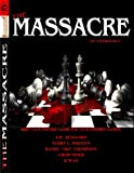 The Massacre, K'wan, J.M. Benjamin, Terry L. Wroten, Randy Thompson, J-Rod Nider, 0982492030