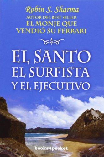 SANTO,EL SURFISTA Y EL EJECUTIVO,EL-BOLS-B4P - Robin Sharma