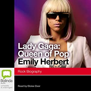 Lady Gaga: Queen of Pop Audiobook