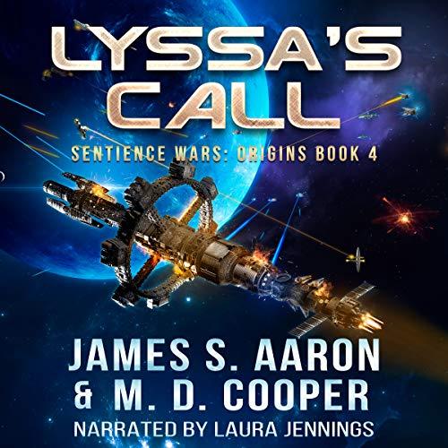 Lyssa's Call: Sentience Wars: Origins, Book 4