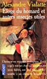 Éloge du homard et autres insectes utiles par Vialatte