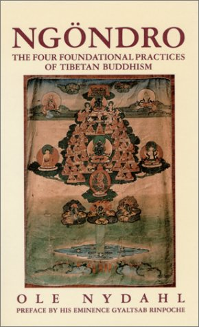 Ngondro  The Four Foundational Practices Of Tibetan Buddhism