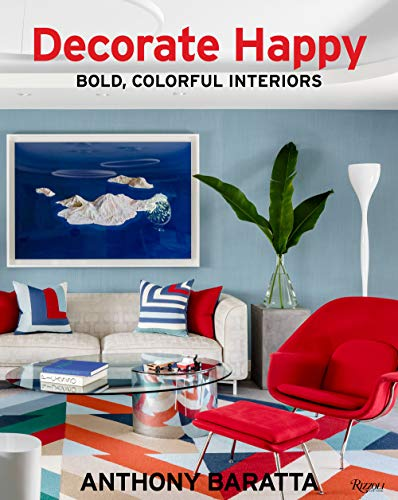 Decorate Happy: Bold, Colorful Interiors