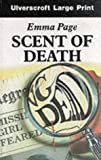 Scent of Death, Emma Page, 0708915795
