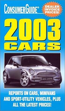2003 cars consumer guide cars consumer guide editors rh amazon com consumer guide printers reviews consumer guide printers