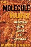 The Molecule Hunt, Martin Jones, 1559706791