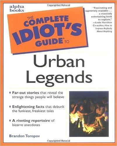 Book Complete Idiot's Guide to Urban Legends by Brandon Toropov (2001-04-11)