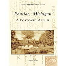 Pontiac, Michigan: A Postcard Album (Postcard History Series)