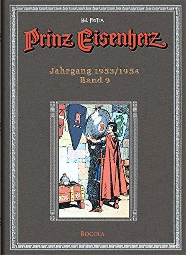 Prinz Eisenherz, Bd. 9: Jahrgang 1953 /1954 Gebundenes Buch – 1. Juli 2009 Harold R. Foster Wolfgang J. Fuchs Bocola Verlag 3939625094