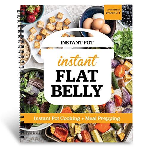 Instant Flat Belly: Instant Pot