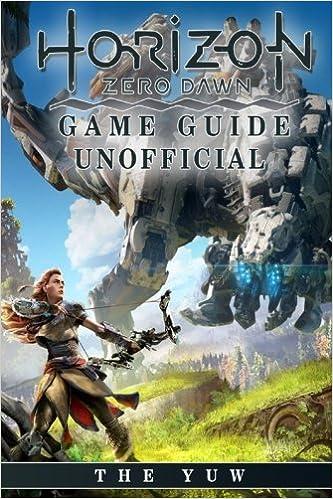 Horizon Zero Dawn Game Guide Unofficial: Amazon.es: Yuw, The ...