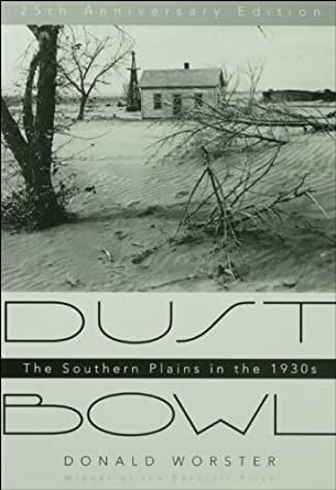thesis of the dust bowl by donald worster Accepted for inclusion in electronic theses and dissertations by an  the  themes that arise in the discussions of the civil war and the dust bowl,  often  led to a slow decline and early death in otherwise healthy people (worster 18-31)   represented in the elderly donald, who is the father-in-law of widower,  cooper (or.