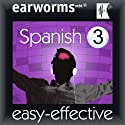 Rapid Spanish: Volume 3 Audiobook by  Earworms Learning Narrated by Marlon Lodge, Vivian Atienza