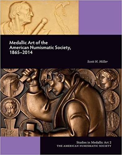 Download online Medallic Art of the American Numismatic Society: 1865-2014 (Studies in Medallic Art) PDF, azw (Kindle), ePub, doc, mobi