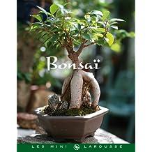 Bonsaï (Les Mini Larousse - Jardin) (French Edition)