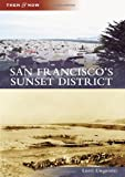 Front cover for the book San Francisco's Sunset District by Lorri Ungaretti
