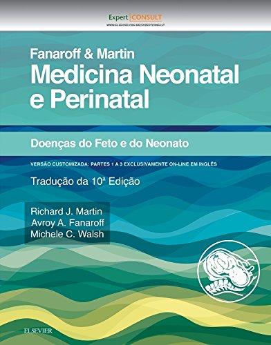 Fanaroff e Martin Medicina Neonatal e Perinatal