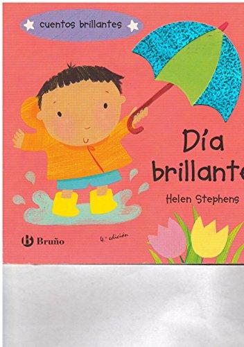 Cuentos brillantes. dia brillante,2 Helen Stephens