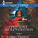 The Lost Wolf's Destiny Audiobook by Karen Whiddon Narrated by Lauren Fortgang