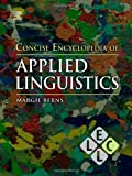 img - for Concise Encyclopedia of Applied Linguistics (Concise Encyclopedias of Language and Linguistics) book / textbook / text book