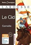 Le Cid (Petits Classsiques) (French Edition)