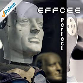Effcee - Perfect