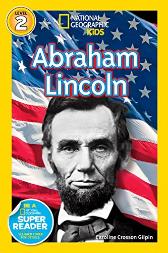 National Geographic Readers: Abraham Lincoln (Readers Bios) -