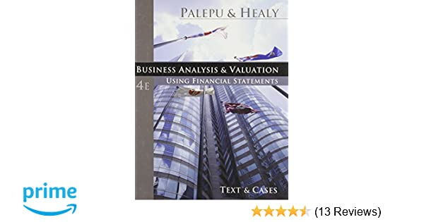 Business analysis and valuation using financial statements text business analysis and valuation using financial statements text and cases with thomson one access 9780324302868 economics books amazon fandeluxe Gallery