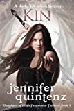 Kin: A Dark YA Urban Fantasy (Daughters of Lilith Paranormal Thrillers) (Volume 5)