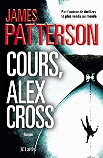 James Paterson - Cours, Alex Cross