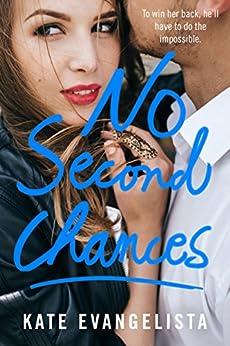 No Second Chances (Dodge Cove Trilogy Book 3) by [Evangelista, Kate]
