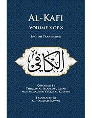 Al-Kafi, Volume 3 of 8: English Translation