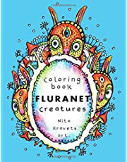 FluraNet Creatures Coloring Book: Psychedelic Art for Kids and Adults