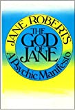 img - for The God of Jane: A Psychic Manifesto book / textbook / text book