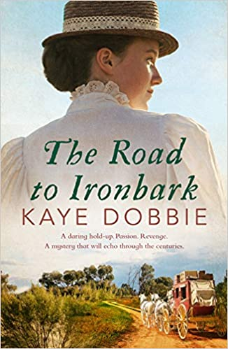 The Road To Ironbark by Kaye Dobbie
