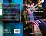 Musical Instruments Best Deals - MUSICAL INSTRUMENTS IN CHRISTIAN WORSHIP - BRIAN REYNOLDS: And the Rise Of The Levites (English Edition)