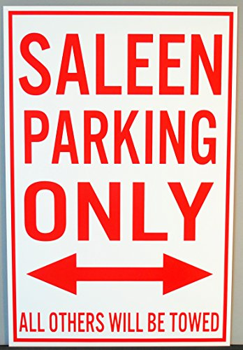 - Motown Automotive Design Metal Street Sign Saleen Parking ONLY 12 X 18