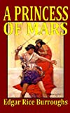 A Princess of Mars, Edgar Rice Burroughs, 1441413588