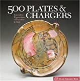 : 500 Plates & Chargers: Innovative Expressions of Function & Style (500 Series)