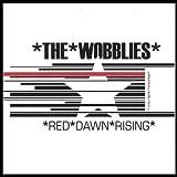 Red Dawn Rising by Wobblies